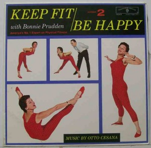 """Keep Fit. Be Happy"" LP-2 By Bonnie Prudden"